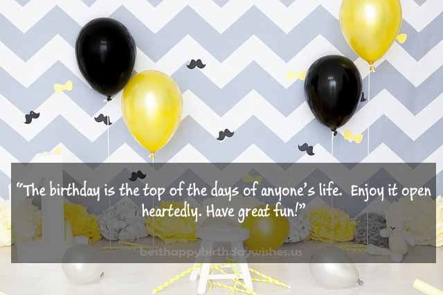 The birthday is the top of the days of anyone's life