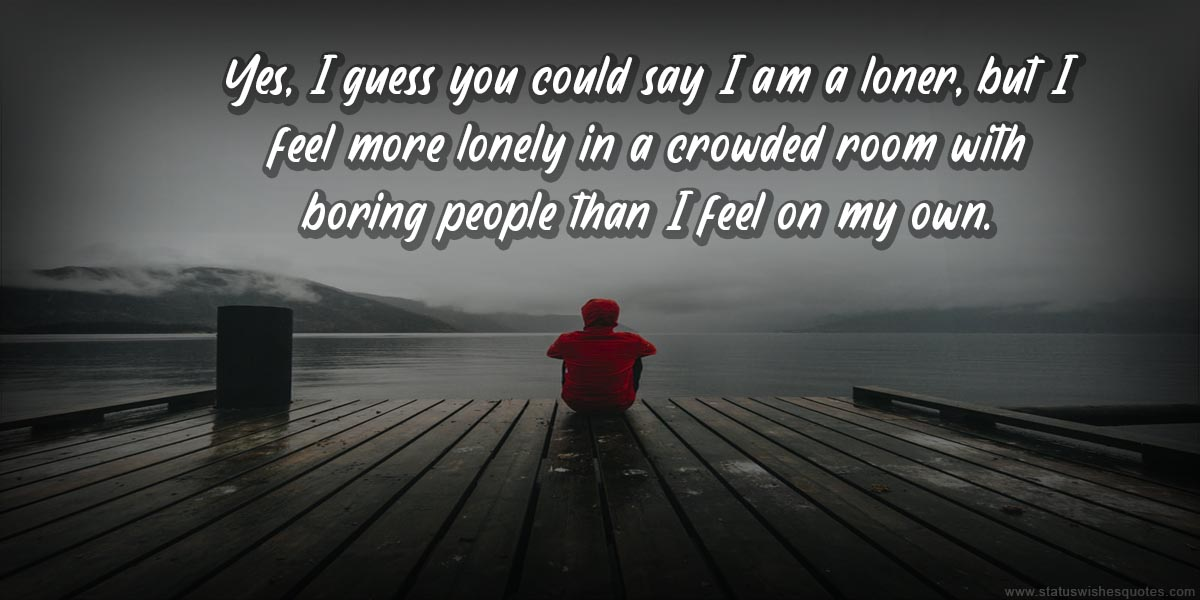Best Lonely Quotes